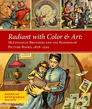 RADIANT WITH COLOR & ART: MCLOUGHLIN BROTHERS: Hewes, Lauren B.