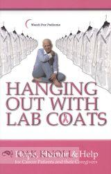 HANDING OUT WITH LAB COATS, HOPE, HUMOR & HELP FOR CANCER PATIENTS AND THEIR CAREGIVERS