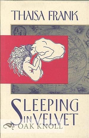 SLEEPING IN VELVET: Frank, Thaisa