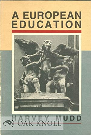 EUROPEAN EDUCATION.|A: Mudd, Harvey