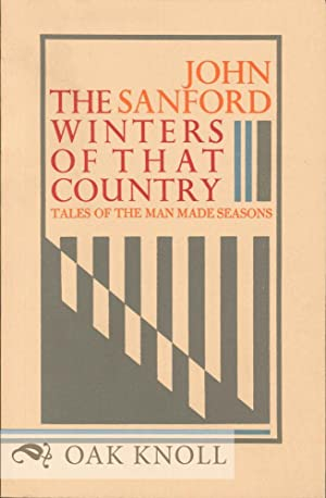 WINTERS OF THAT COUNTRY: TALES OF THE: Sanford, John