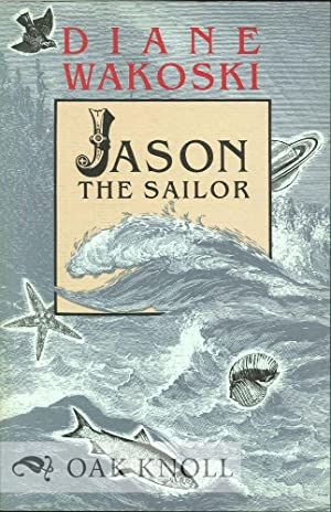 JASON THE SAILOR: Wakoski, Diane