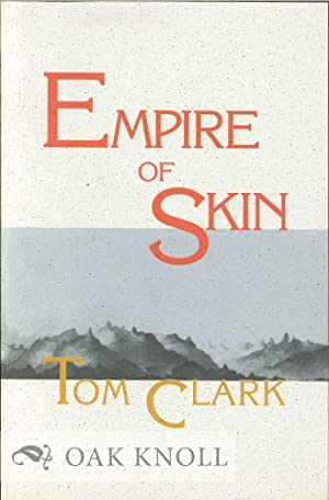 EMPIRE OF SKIN: Clark, Tom