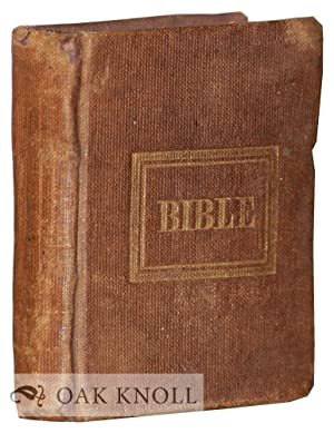 MINIATURE OF THE HOLY BIBLE: BEING A