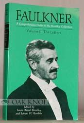 FAULKNER: A COMPREHENSIVE GUIDE TO THE BRODSKY COLLECTION