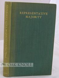 REPRESENTATIVE MAJORITY, TWENTY-ONE YEARS OF THE B.P.R.A.