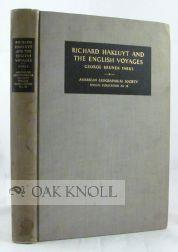 RICHARD HAKLUYT AND THE ENGLISH VOYAGES: Parks, George Bruner