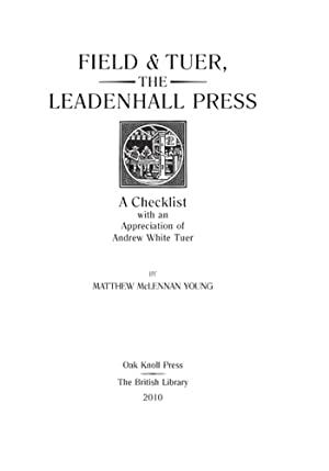 FIELD & TUER, THE LEADENHALL PRESS: A CHECKLIST: Young, Matthew McLennan