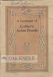 CATALOGUE OF COLLIER'S ARTIST PROOFS.|A