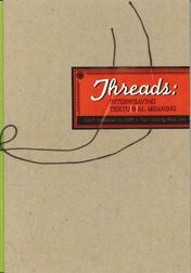 THREADS: INTERWEAVING TEXTU(R)AL MEANING: Campos, Alexander and