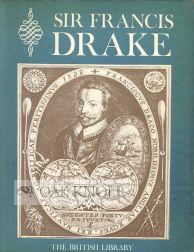 SIR FRANCIS DRAKE: AN EXHIBITION TO COMMEMORATE