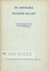 IN OFFICINA IOANNIS BLAEV: Verwey, H. de la Fontaine en W. Gs Hellinga