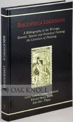 BIBLIOTHECA LINDESIANA: A BIBLIOGRAPHY OF THE WRITINGS, GENERAL, SPECIAL AND PERIODICAL, FORMING ...