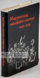 MAGYAROSZÁG MÜVELÖDÉSI VISZONYAI 1945-1958