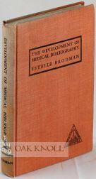 DEVELOPMENT OF MEDICAL BIBLIOGRAPHY.|THE: Brodman, Estelle