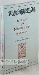 SPANISCHE UND PORTUGIESISCHE BUCHERZEICHEN DES XV. UND XVI. JAHRHUNDERTS: Haebler, Konrad