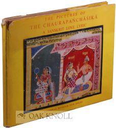 PICTURES OF THE CHAURAPAÑCHASIKA: A SANSKRIT LOVE: Shiveshwarkar, Leela