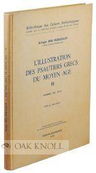 ILLUSTRATION DES PSAUTIERS GRECS DU MOYEN AGE II.|L': Der Nersessian, Sirarpie
