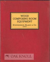WOOD COMPOSING ROOM EQUIPMENT MACHINERY: Stephenson