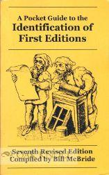 POCKET GUIDE TO THE IDENTIFICATION OF FIRST EDITIONS.|A