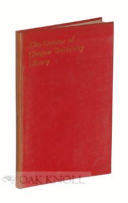 CURATOR OF THE GLASGOW UNIVERSITY LIBRARY.|THE: Galbraith, James Lachlan