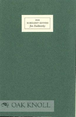 FOR MARGARET KEYNES 1890-1974: Stallworthy, Jon