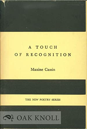 TOUCH OF RECOGNITION.|A: Cassin, Maxine