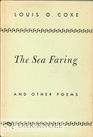 SEA FARING AND OTHER POEMS.|THE: Coxe, Louis O.