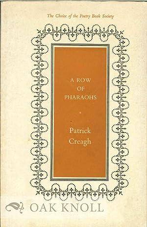 ROW OF PHARAOHS.|A: Creagh, Patrick