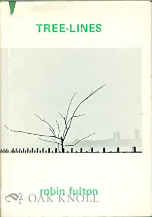 TREE-LINES. WITH DRAWINGS BY HARLEY ELLIOTT: Fulton, Robin