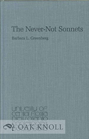 NEVER-NOT SONNETS, POEMS.|THE: Greenberg, Barbara L.