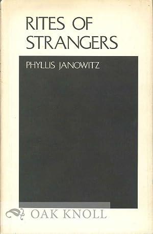 RITES OF STRANGERS: Janowitz, Phyllis