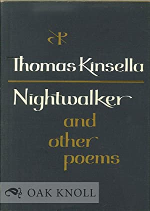 NIGHTWALKER AND OTHER POEMS: Kinsella, Thomas