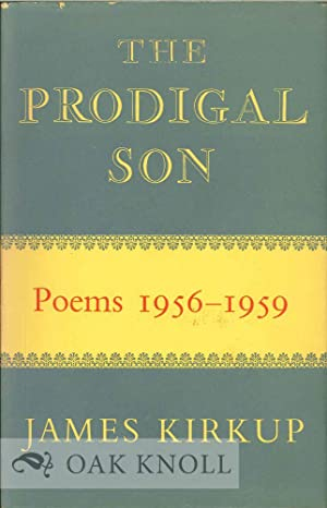 PRODIGAL SON, POEMS 1956-1959.|THE: Kirkup, James