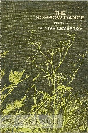 SORROW DANCE. THE: Levertov, Denise