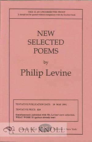 NEW SELECTED POEMS: Levine, Philip