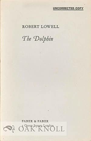 DOLPHIN.|THE: Lowell, Robert