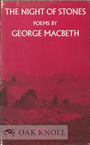 NIGHT OF STONES, POEMS.|THE: MacBeth, George