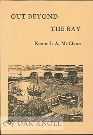 OUT BEYOND THE BAY: McClane, Kenneth A.