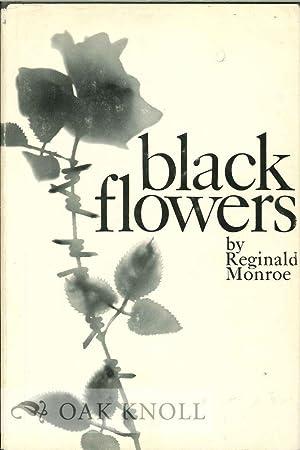 BLACK FLOWERS: Monroe, Reginald