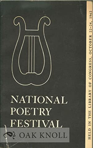 NATIONAL POETRY FESTIVAL.OCTOBER 22-24, 1962. PROCEEDINGS