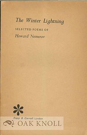 WINTER LIGHTNING, SELECTED POEMS OF HOWARD NEMEROV.|THE: Nemerov, Howard