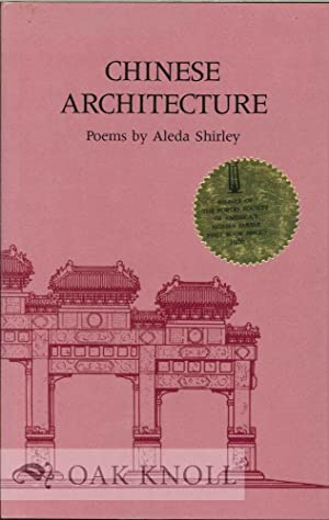 CHINESE ARCHITECTURE, POEMS: Shirley, Aleda