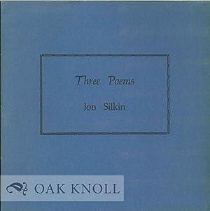 THREE POEMS: Silkin, Jon