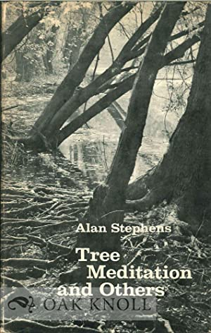 TREE MEDITATION AND OTHERS: Stephens, Alan