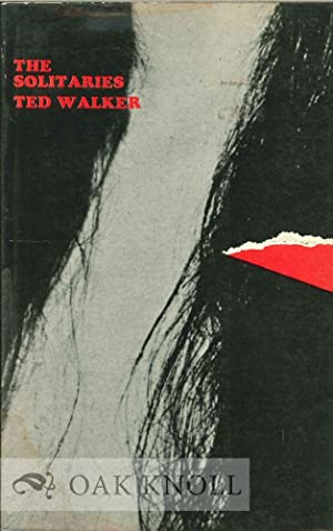 SOLITARIES, POEMS 1964-5.|THE: Walker, Ted