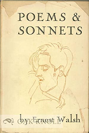 POEMS AND SONNETS. WITH A MEMOIR BY ETHEL MOORHEAD: Walsh, Ernest