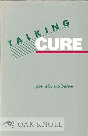 TALKING CURE, POEMS: Zeidner, Lisa