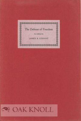 DEFENSE OF FREEDOM. THE: Conant, James B.