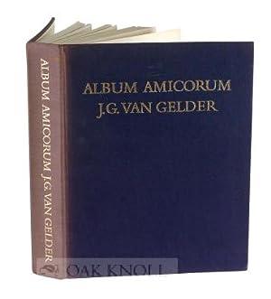 ALBUM AMICORUM J.G. VAN GELDER: Bruyn, J., J.A. Emmons, E. De Jongh, D.P. Snoep (editors)